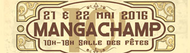 Retrouvez-moi sur le salon Mangachamp les 21 et 22 mai