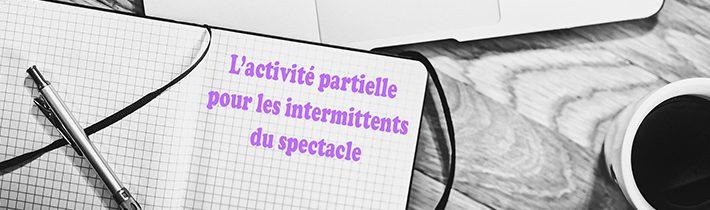 activite partielle intermittent spectacle